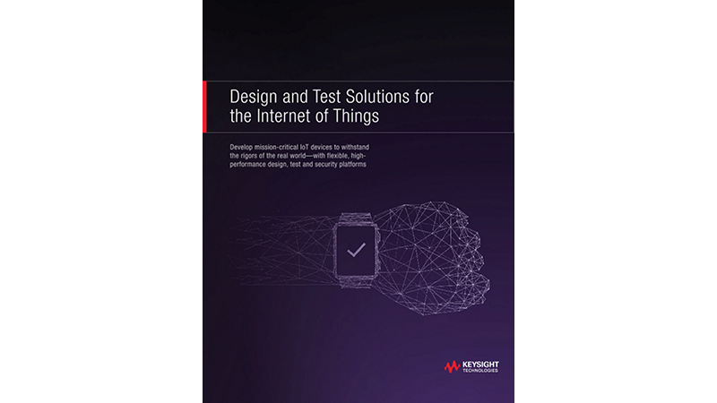 Design and Test Solutions for the Internet of Things