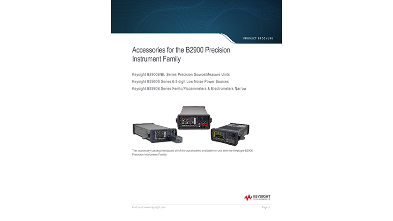 Accessories for the B2900 Precision Instrument Family
