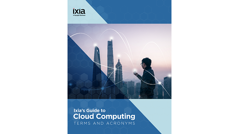 Ixia Guide to Cloud Computing Terms and Acronyms