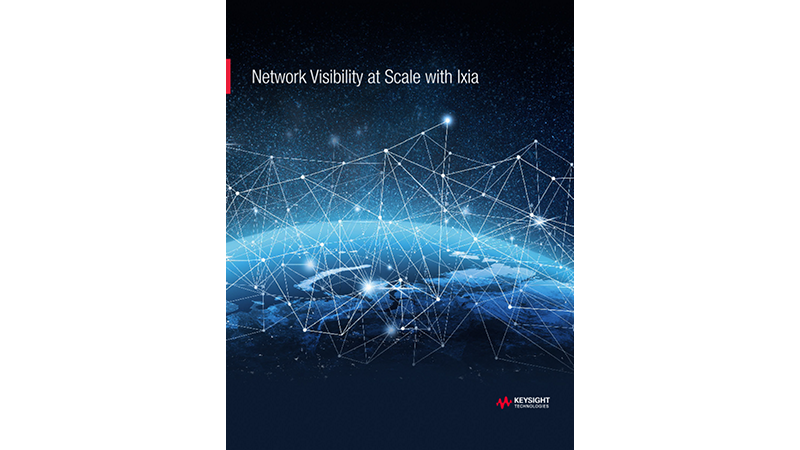 Network Visibility at Scale with Ixia