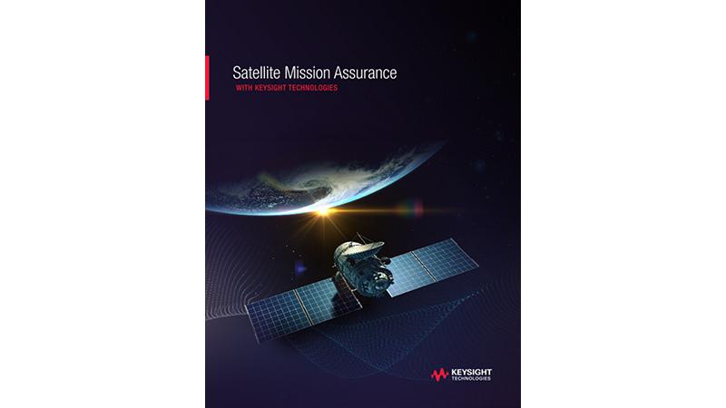 Satellite Mission Assurance with Keysight Technologies