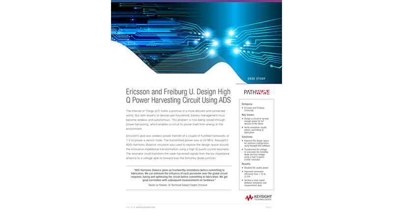 Ericsson and Freiburg U. Design High Q Power Harvesting Circuit Using ADS