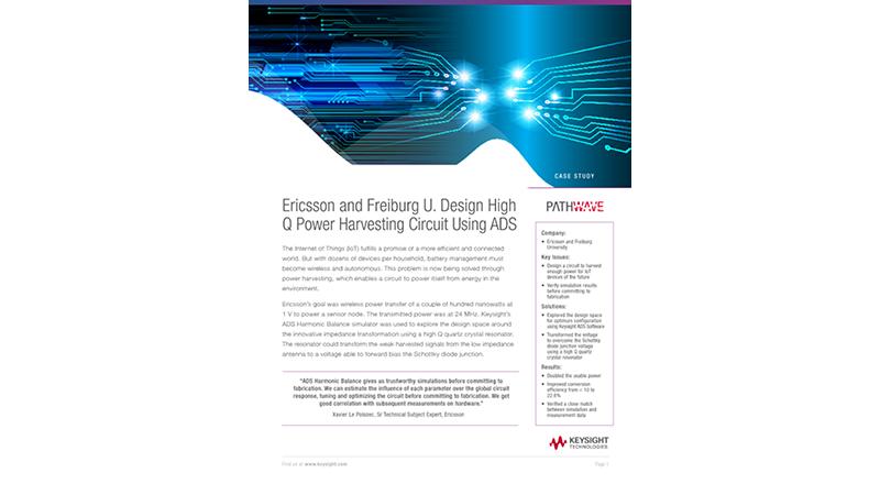 Ericsson and Freiburg U. Design High Q Power Harvesting Circuit Using ADS