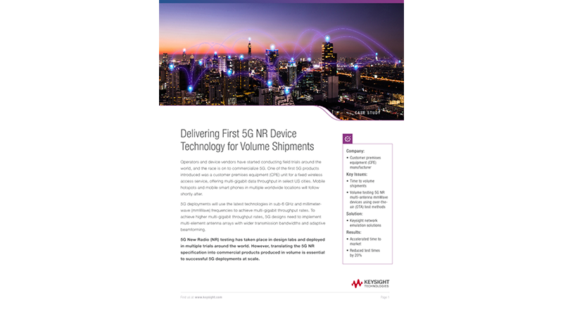 Delivering First 5G NR Device Technology for Volume Shipments
