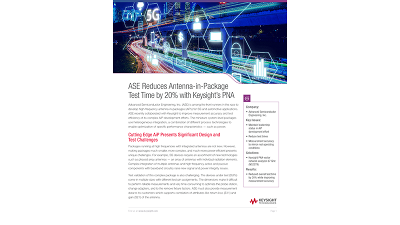 Keysight Helps ASE Reduce Antenna-in-Package Test Time by 20%