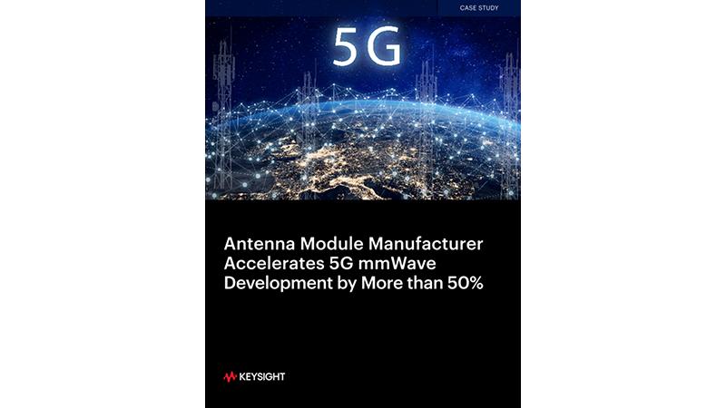 5G mmWave Antenna Module Manufacturer Speeds Development by 50%