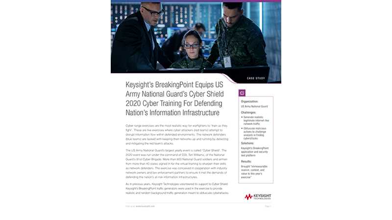 Keysight's BreakingPoint Equips US Army National Guard's Cyber Shield 2020 Cyber Training For Defending Nation's Information Infrastructure