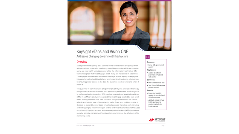 Keysight vTaps and Vision ONE Address Changing Government Infrastructure