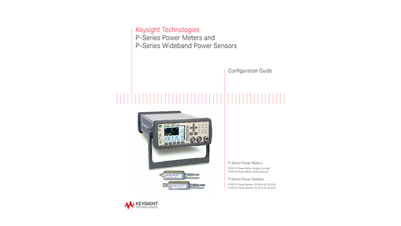 P-Series Power Meters and P-Series Wideband Power Sensors – Configuration Guide