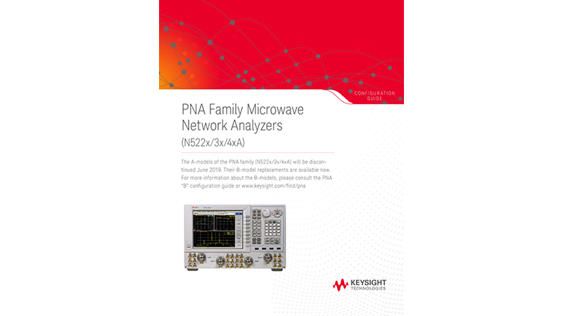PNA Family Microwave Network Analyzers (N522x/3x/4xA)