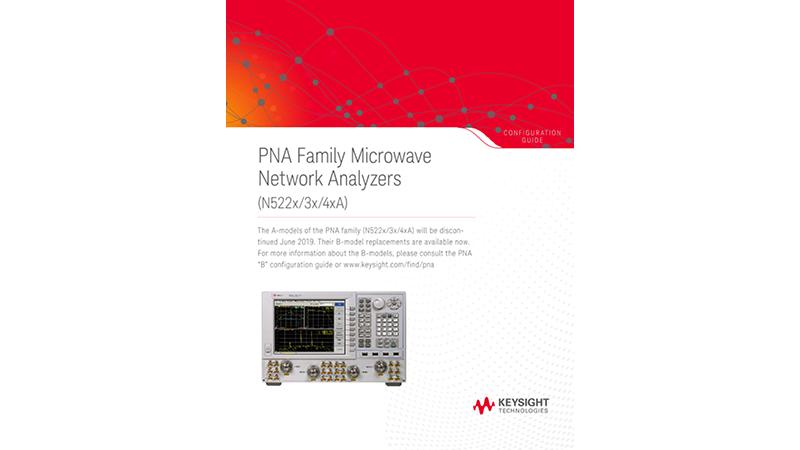 PNA Family Microwave Network Analyzers (N522x/3x/4xA)
