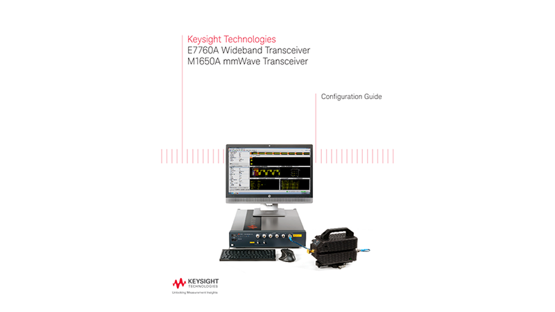 E7760A Wideband Transceiver and M1650A mmWave Transceiver