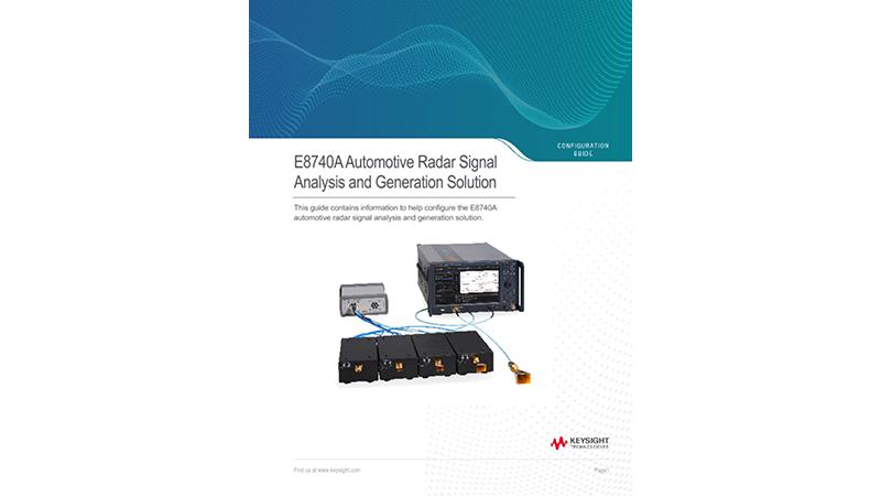 E8740A Automotive Radar Signal Analysis and Generation Solution