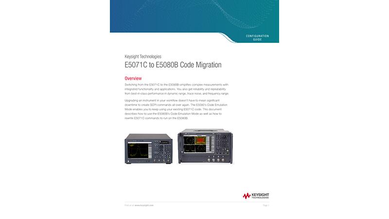Keysight Technologies E5071C to E5080B Code Migration