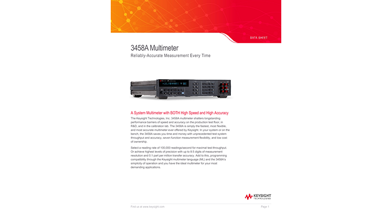 3458A Multimeter Reliably Accurate Measurement Every Time