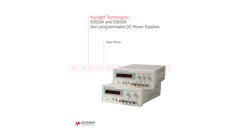 E3620A and E3630A Non-Programmable DC Power Supplies