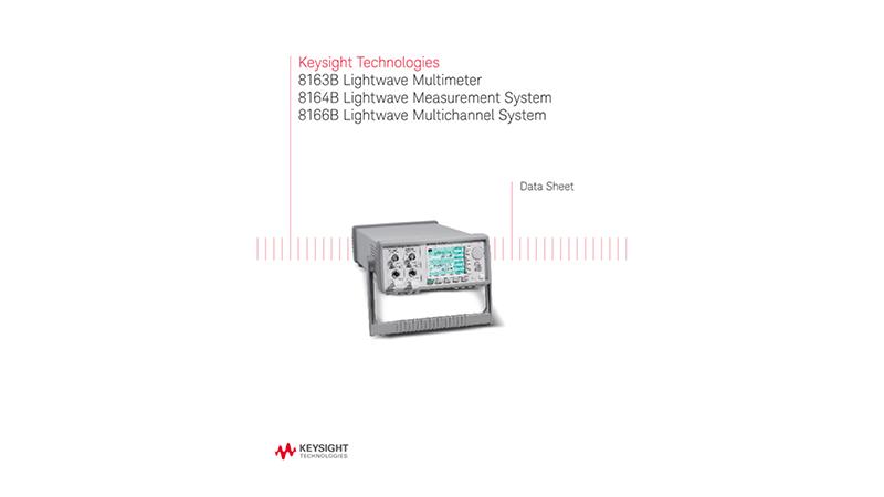 8163B Lightwave Multimeter, 8164B  Measurement System, 8166B Multichannel