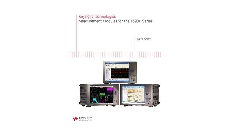 Measurement Modules for the 16900 Series