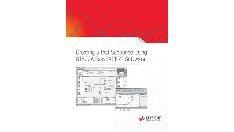 Creating a Test Sequence Using Keysight EasyEXPERT Software