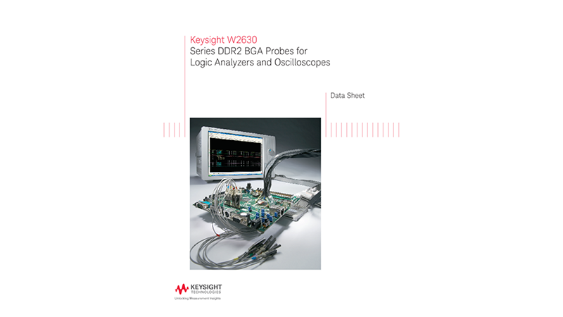 W2630 Series DDR2 BGA Probes for Logic Analyzers and Oscilloscopes