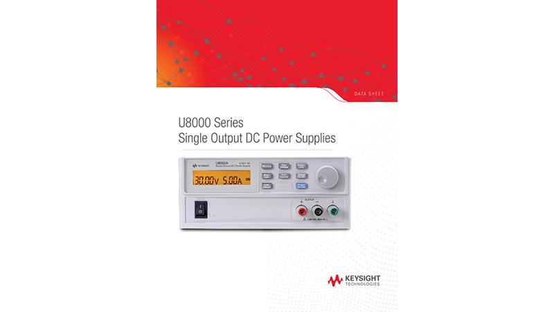 U8000 Series Single Output DC Power Supplies