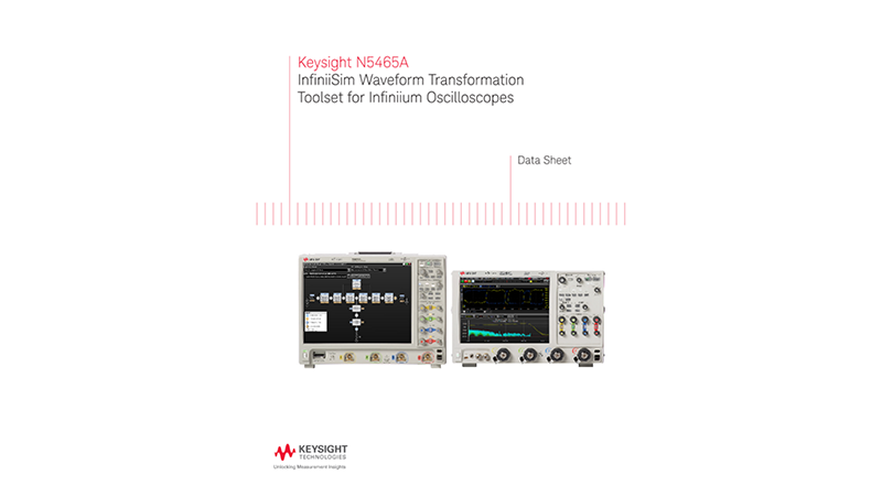 N5465A InfiniiSim Waveform Transformation Toolset for Infiniium Oscilloscopes