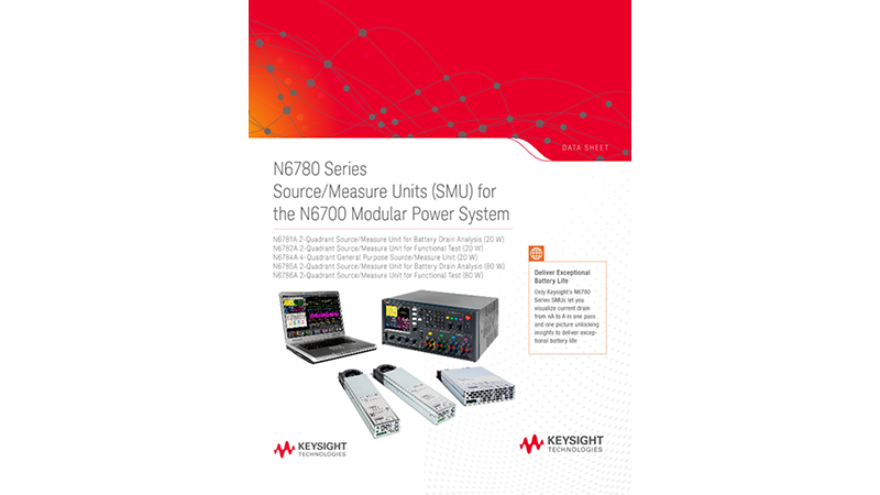 N6780 Series Source/Measure Units (SMU) for the N6700 Modular Power System