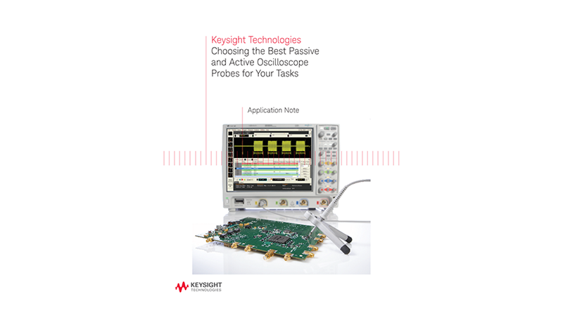 Choosing the Best Passive and Active Oscilloscope Probes for Your Tasks