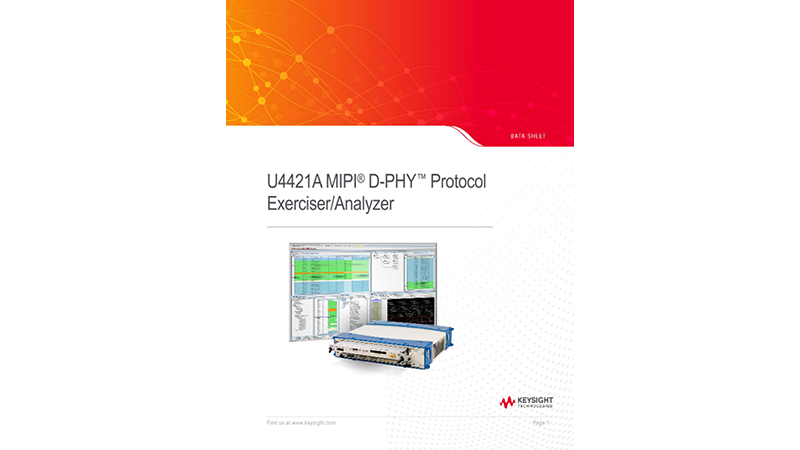 U4421A MIPI® D-PHY™ Protocol Exerciser/Analyzer