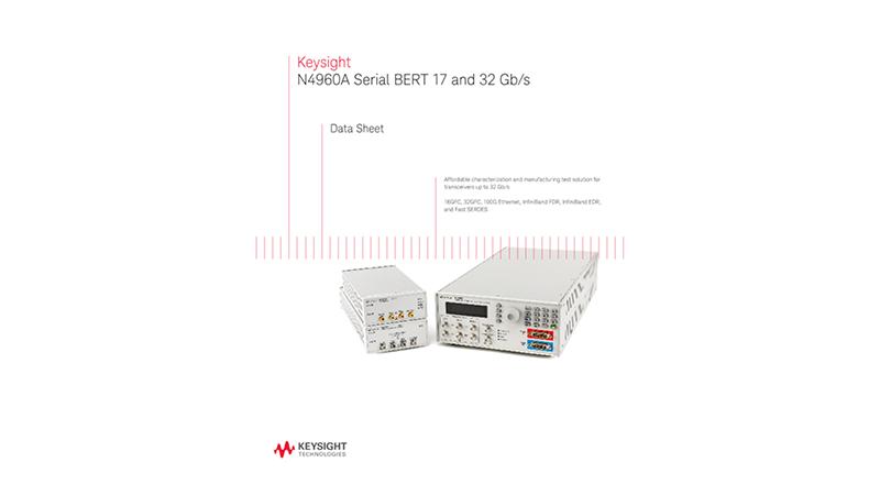 N4960A Serial BERT 17 and 32 Gb/s