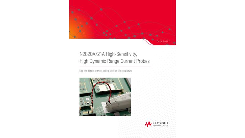 N2820A/21A High-Sensitivity, High Dynamic Range Current Probes