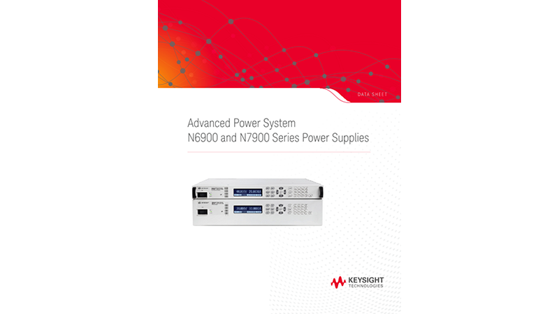 Advanced Power System, N6900 and N7900 Series Power Supplies