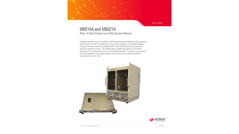 M9514A and M9521A AXIe 14-Slot Chassis and AXIe System Module