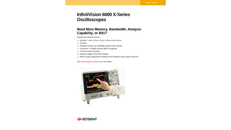 InfiniiVision 6000 X-Series Oscilloscopes