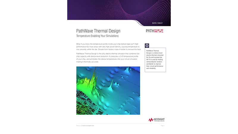 PathWave Thermal Design Temperature-Enabling Your Simulations