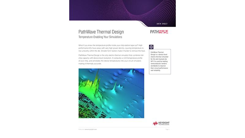PathWave Thermal Design Temperature-Enabling Your Simulations