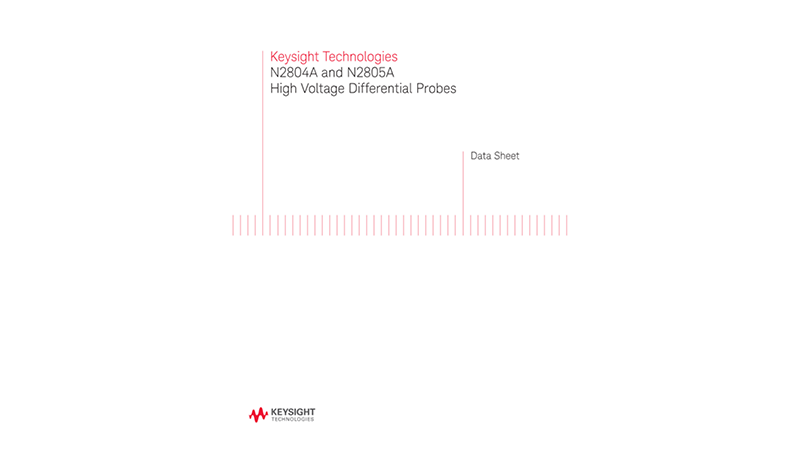 N2804A and N2805A High Voltage Differential Probes