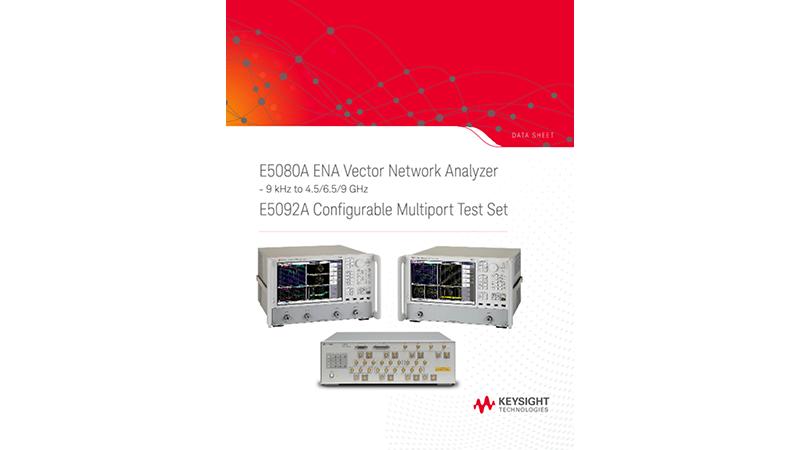 E5080A ENA Vector Network Analyzer, E5092A Configurable Multiport Test Set