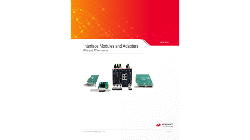 Interface Modules and Adapters for PXI and AXIe Systems