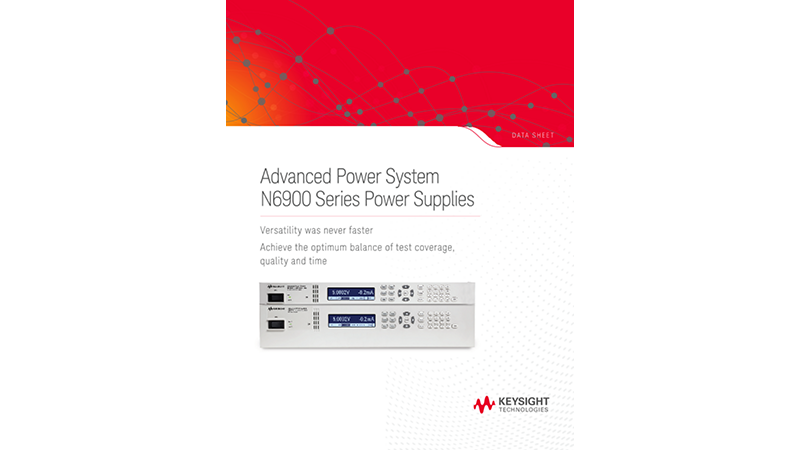 Advanced Power System N6900 Series Power Supplies