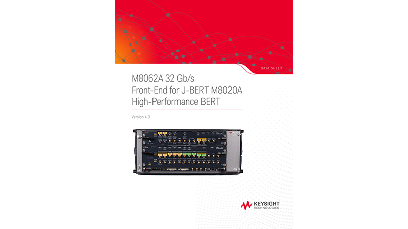 M8062A 32 Gb/s Front-End for J-BERT M8020A High-Performance BERT