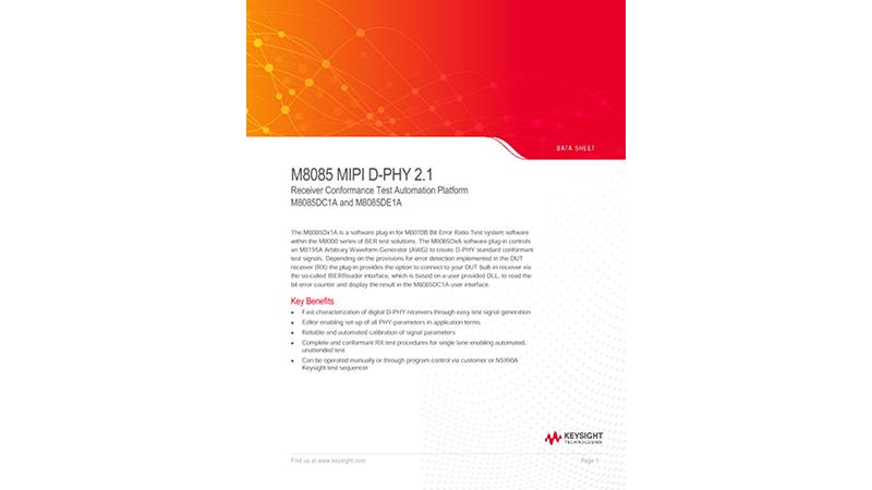 M8085A MIPI D-PHY 2.1 Receiver Conformance Test Automation Platform M8085DC1A and M8085DE1A