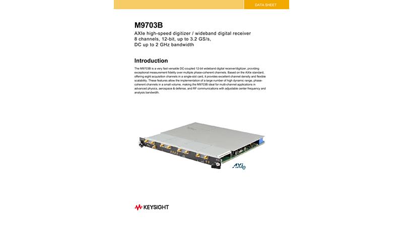 M9703B AXIe High-Speed Digitizer/Wideband Digital Receiver