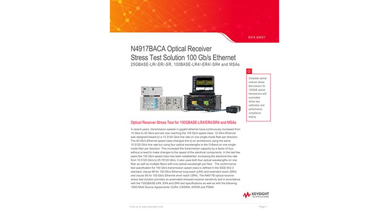 N4917BACA Optical Receiver Stress Test Solution 100 Gb/s Ethernet