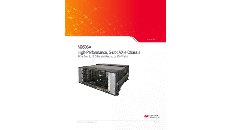 M9506A High-Performance, 5-slot AXIe Chassis