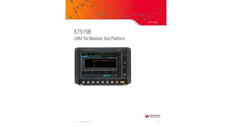 E7515B UXM 5G Wireless Test Platform Platform