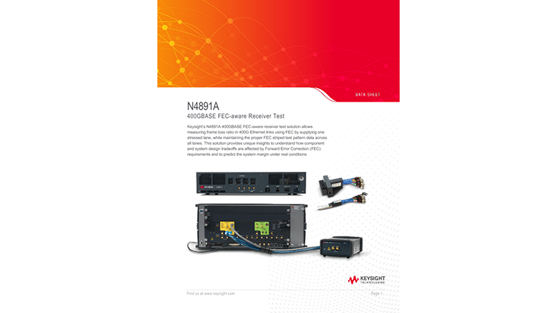N4891A – 400GBASE FEC-aware Receiver Test