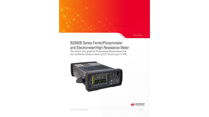 B2980B Series Femto/Picoammeter and Electrometer/High Resistance Meter