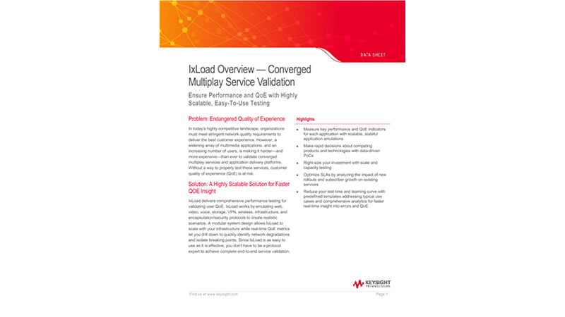 IxLoad Overview — Converged Multiplay Service Validation