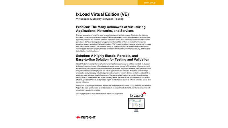 IxLoad Virtual Edition (VE) Virtualized Multiplay Services Testing